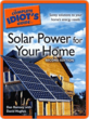 The Complete Idiot's Guide to Solar Power for Your Home (Books)